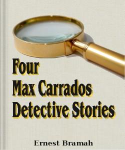 Cover Art for Four Max Carrados Detective Stories