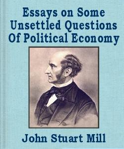 Cover Art for Essays on Some Unsettled Questions of...