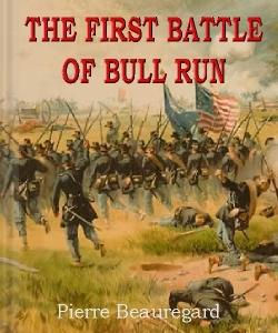Cover Art for The First Battle of Bull Run