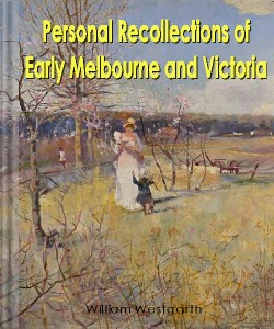 Cover Art for Personal Recollections of Early Melbo...