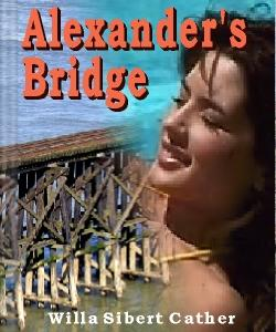 Cover Art for Alexander's Bridge