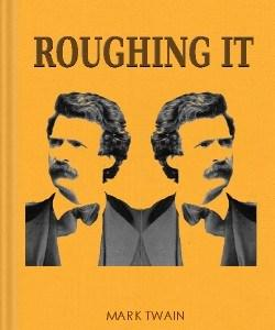 Cover Art for Roughing It