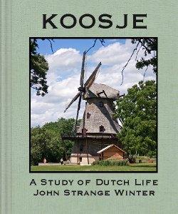 Cover Art for Koosje:A Study of Dutch Life