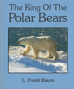 Cover Art for The King of the Polar Bears