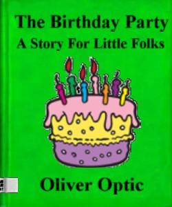 Cover Art for The Birthday Party, A Story For Littl...