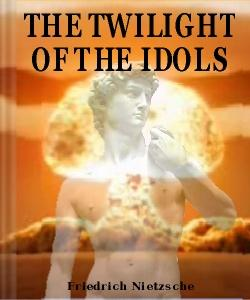 Cover Art for The Twilight of the Idols