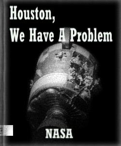 Cover Art for Houston, We Have A Problem:Apollo 13,...