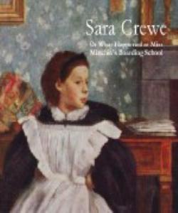 Cover Art for Sara Crewe:What Happened at Miss Minc...