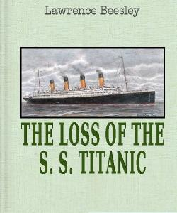 Cover Art for The Loss of the S. S. Titanic