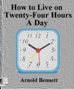 Cover Art for How to Live on Twenty-Four Hours a Day