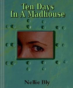 Cover Art for Ten Days in a Madhouse