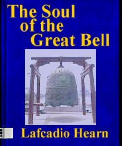 Cover Art for The Soul of the Great Bell