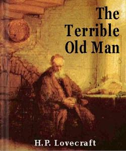 Cover Art for The Terrible Old Man
