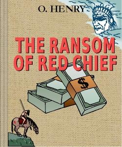 Cover Art for The Ransom of Red Chief