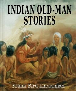 Cover Art for Indian Old-Man Stories