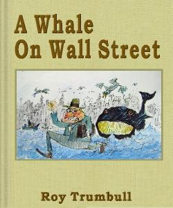 Cover Art for A Whale On Wall Street