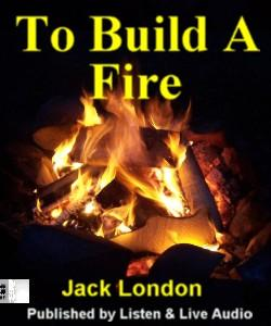 To build a fire jack london