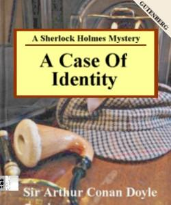 Cover Art for A Case of Identity:A Sherlock Holmes ...