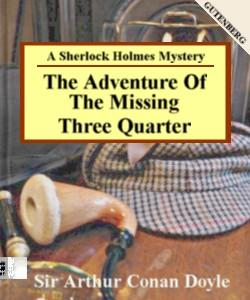 Cover Art for The Adventure of the Missing Three-Qu...