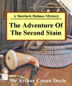 Cover Art for The Adventure of the Second Stain:A S...