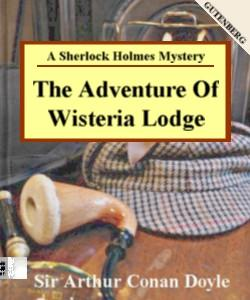 Cover Art for The Adventure of Wisteria Lodge:A She...