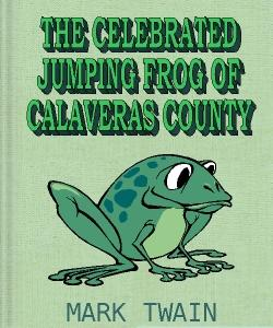 Cover Art for The Celebrated Jumping Frog of Calave...