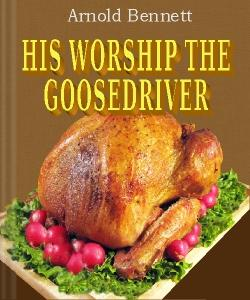 Cover Art for His Worship the Goosedriver