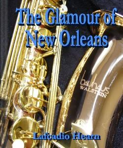 Cover Art for The Glamour of New Orleans