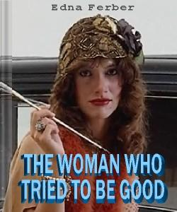 Cover Art for The Woman Who Tried to be Good