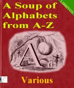 Cover Art for A Soup of Alphabets from A-Z
