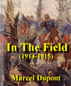 Cover Art for In the Field (1914-1915):The Impressi...