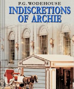 Cover Art for Indiscretions of Archie