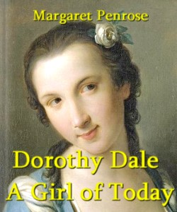 Cover Art for Dorothy Dale - A Girl of Today