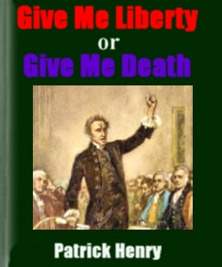 Cover Art for Give Me Liberty or Give Me Death
