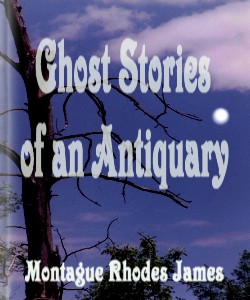 Cover Art for Ghost Stories of an Antiquary