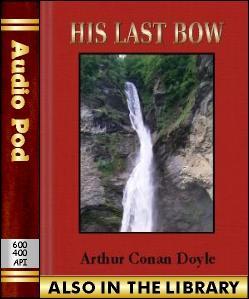 Audio Book His Last Bow