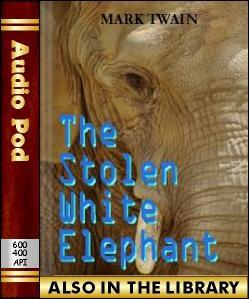 Audio Book The Stolen White Elephant