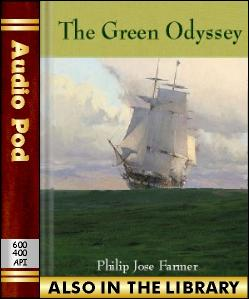 Audio Book The Green Odyssey