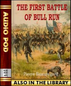 Audio Book The First Battle of Bull Run