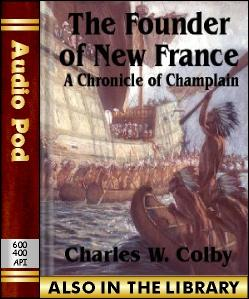 Audio Book The Founder of New France:A Chronicle...