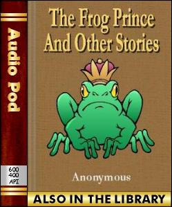 Audio Book The Frog Prince and Other Stories