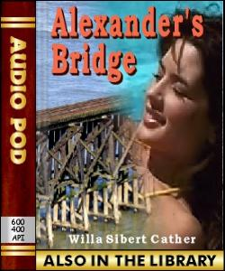 Audio Book Alexander's Bridge