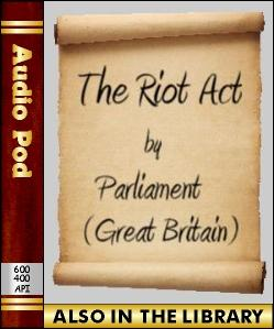 Audio Book The Riot Act (1714)