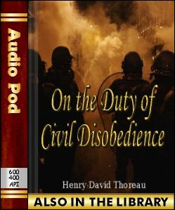 Audio Book On the Duty of Civil Disobedience