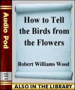 Audio Book How to Tell the Birds from the Flowers