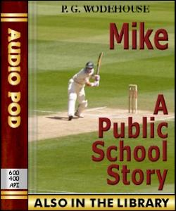 Audio Book Mike:A Public School Story