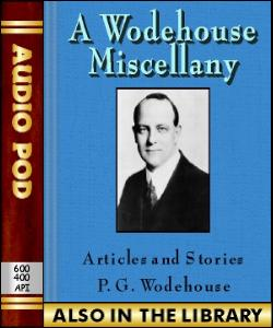 Audio Book A Wodehouse Miscellany:Articles and S...