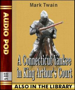 Audio Book A Connecticut Yankee in King Arthur's...