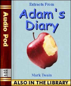 Audio Book Extracts from Adam's Diary