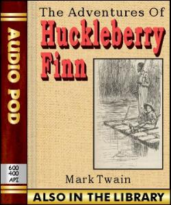 Audio Book The Adventures of Huckleberry Finn